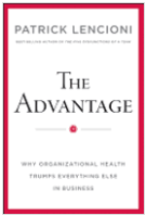 Book Review: The Advantage, by Patrick Lencioni