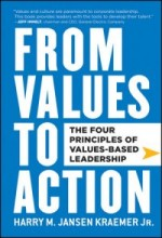 From Values to Action book cover, author: Harry M. Jansen Kraemer, Jr.