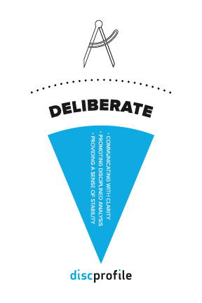 Deliberate leaders