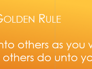 If the Golden Rule doesn't work