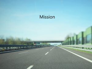 Mission and vision statements that work: part one