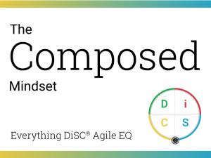 Your Composed mindset in Agile EQ