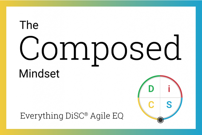 The Composed mindset in Agile EQ