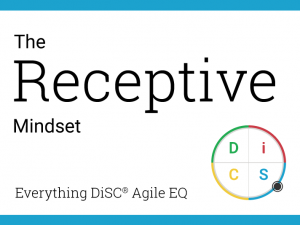 Your Receptive mindset in Agile EQ