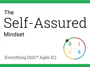 Your Self-Assured mindset in Agile EQ