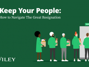5 ways companies can keep their people during The Great Resignation